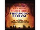 Mission Temple Fireworks Revival DVD