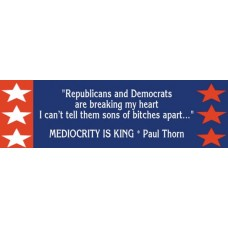 Mediocrity Is King Bumper Sticker