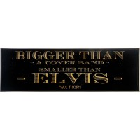 Bigger Than Elvis Bumper Sticker
