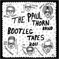 Paul Thorn Band Bootleg Tapes 2011 (Digital download)