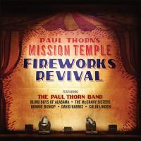 Mission Temple Fireworks Revival (On DVD)