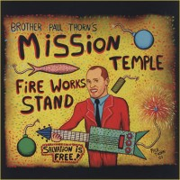 Mission Temple Fireworks Stand (On CD)
