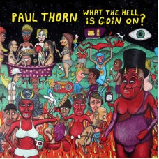 What The Hell Is Goin' On? (On CD)